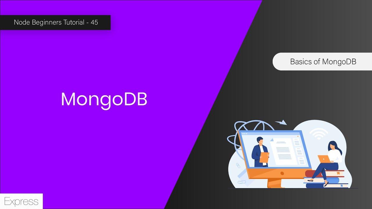 Basics Of MongoDb in 8 Minutes - MongoDB For Node Application