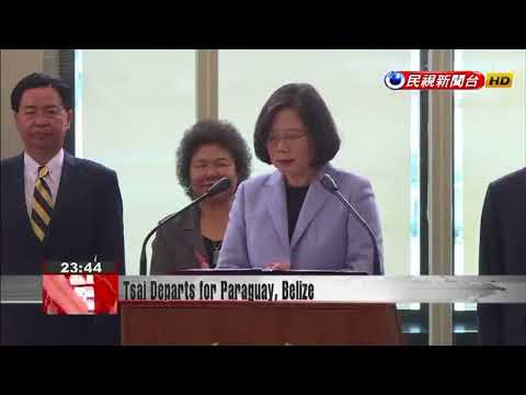 President Tsai begins state tour of allies Paraguay and Belize