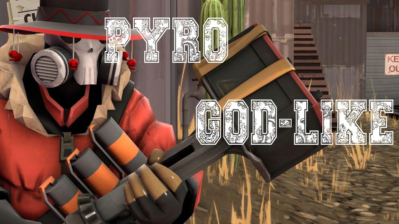 Team Fortress 2: My First God-Like Killstreak As Pyro - YouTube
