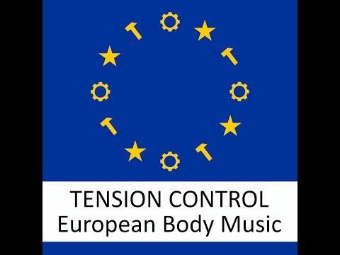 TENSION CONTROL - European Body Music