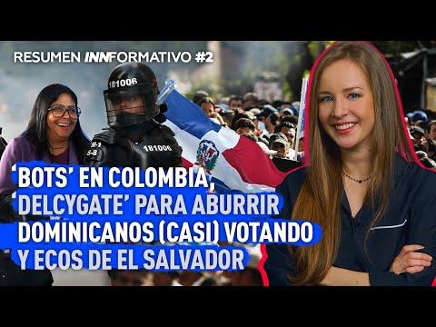 Rusia 'desestabiliza' Colombia, 'Delcygate' y (casi)elecciones dominicanas - Resumen Innformativo #2