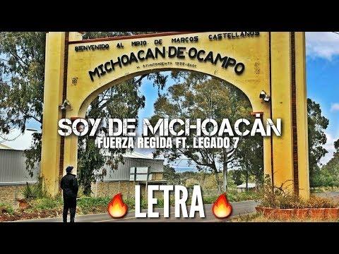 Fuerza Regida Ft. Legado 7 - Soy De Michoacn (LETRA)   CORRIDOS 2019 
