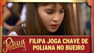 Filipa joga a chave de Poliana no bueiro | As Aventuras de Poliana