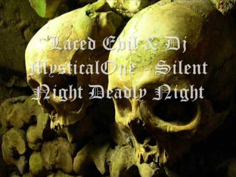 Laced Evil & Dj Mysticalone - Silent Night...