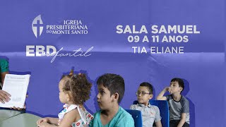 EBD INFANTIL IPMS | 20/09/2020 - Sala Samuel 9 a 11 anos