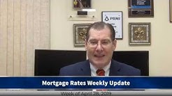 Mortgage Rates Weekly Video Update April 28 2019