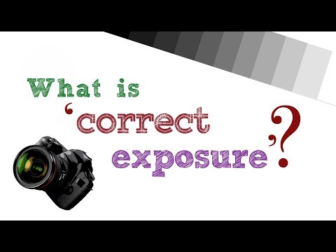 What is 'correct exposure'? Must-know photo video tutorial