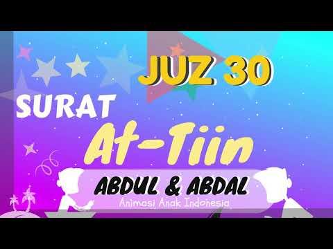 murottal-anak-juz-30-at-tiin-murottal-animasi-abdul-dan-abdal