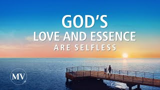 "2020 Christian Music Video | ""God's Love and Essence Are Selfless"" 