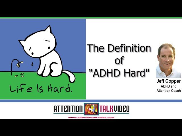 ADHD Tips: Even the Simple Things Can Be Challenging