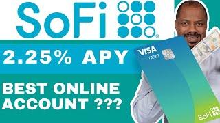 SoFi Money 2.25 APY-Cash Account Review (PROS & CONS) 2019 Best Online Account?