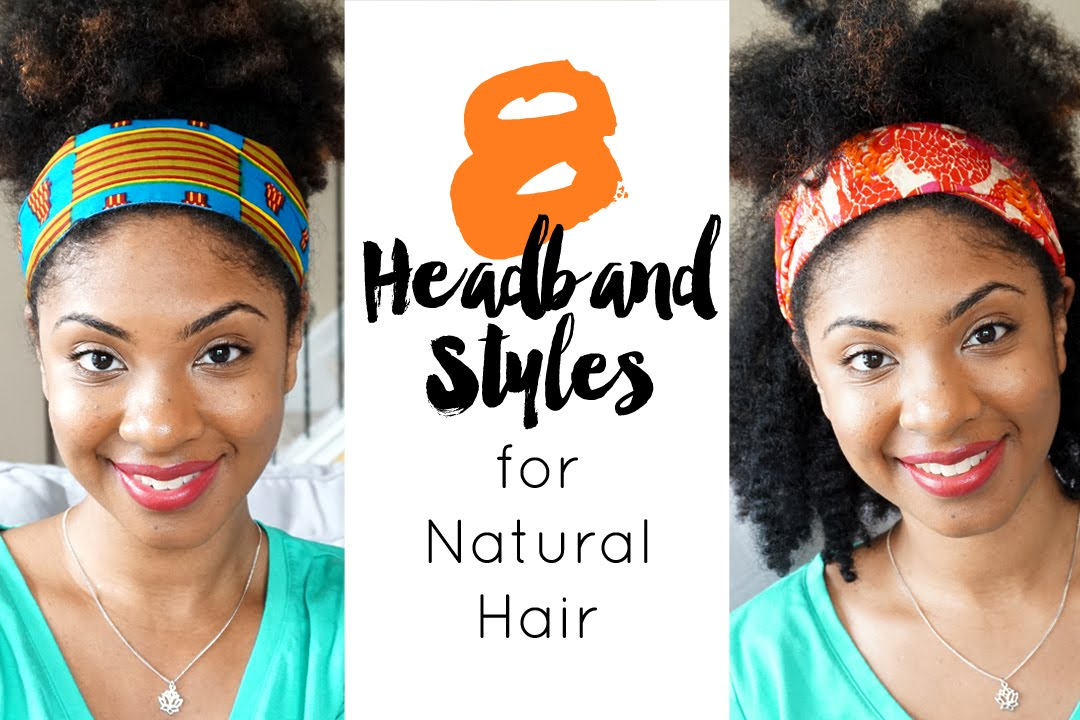 Hair Styles For Spring: 8 Headband Styles For Natural Hair Ft Loza Tam