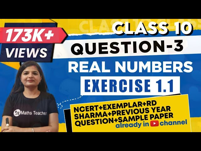 Real Numbers | Chapter 1 Ex 1.1 Q - 3 | NCERT | Maths Class 10th