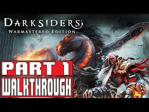 DARKSIDERS WARMASTERED EDITION Gameplay Walkthrough Part 1 (1080p) - No Commentary