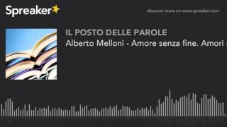 Alberto Melloni - Amore senza fine. Amore senza fini - Il Mulino (part 2 of 2)