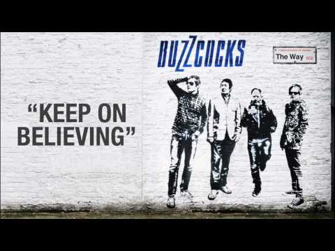 """BUZZCOCKS """"KEEP ON BELIEVING"""""""