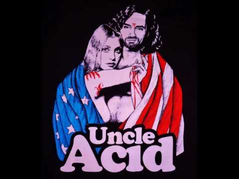 Uncle Acid & The Deadbeats - Down to the Fire (HQ)