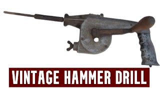 70 yrs old hammer drill, see for yourself how well  does it work?