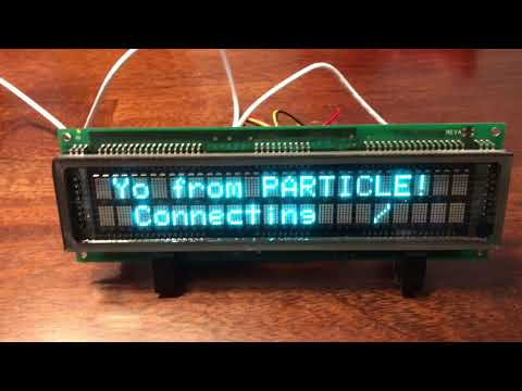 VFD Weather Display Powered By Particle And Weather Underground