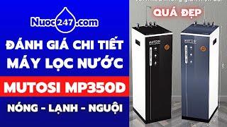 Mutosi MP350D MP-692HC Máy Lọc Nước NÓNG LẠNH NGUỘI Nhỏ Gọn - Bảo Hành 3 Năm- Mã Giảm Giá MP350247 ✅