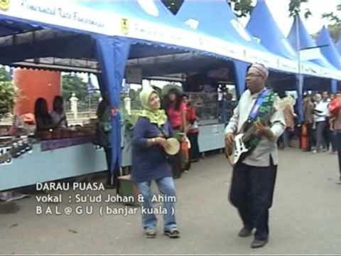 DARAU PUASA - Su'ud Johan - Banjarmasin @ Kalimantan Selatan