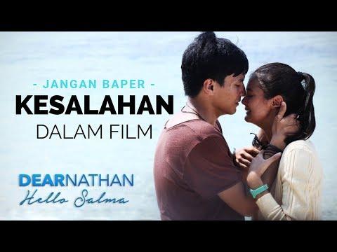 KESALAHAN DALAM FILM DEAR NATHAN HELLO SALMA #89