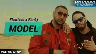 Model - Flawless ft Flint j (  Song - 2018)