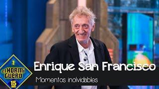 Los momentos inolvidables de Enrique San Francisco - El Hormiguero