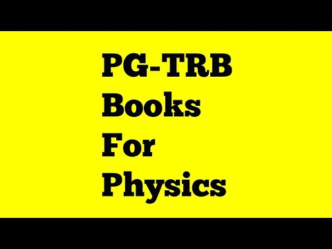 PG-TRB Books for physics| Reference books for physics book| PG-TRB books physics|