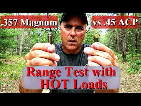 357 Magnum VS  45 acp - Amazing Results with HOT Loads - TheFireArmGuy