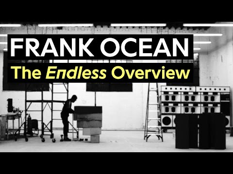 Frank Ocean: The 'Endless' Overview & Credits