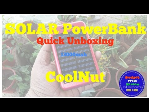 Solar power Bank by CoolNut 13000mah Quick Unboxing Made in India