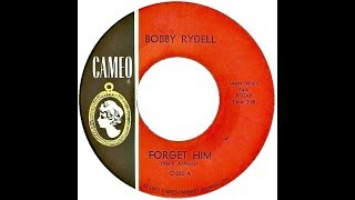 Watch Bobby Rydell Forget Him video