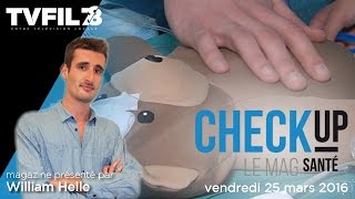 Check-Up – Emission du vendredi 25 mars 2016