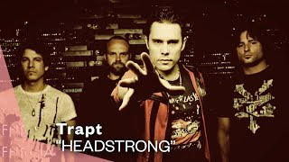 Watch Trapt Headstrong video