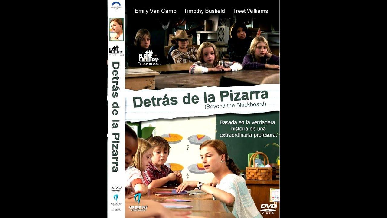 Detrás De La Pizarra Español Pelicula Completa Youtube