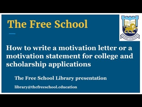 Motivation letter for scholarships and job applications