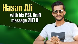 Zalmi's very own Hasan Ali with his PSL Draft 2018 message   PSL