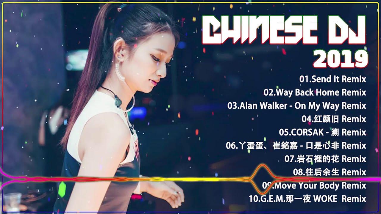 Chinese DJ Remix【最強】2019年 最Hits 最受歡迎 華語人氣歌曲 串燒 - 全中文DJ舞曲 高清 新2019夜店混音 - 2019 年最 ...