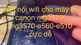 hướng dẫn cài đặt wifi canon e…