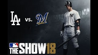 MLB The Show 18: 7/22/2018 - LAD vs. MIL **Game 99**