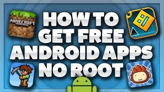 How To Get Paid Android Apps For