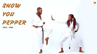 Falz, SIMI - Show You Pepper (Official Audio)