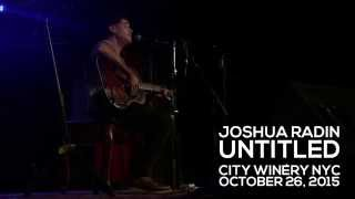 Joshua Radin - New (Untitled) Song | City Winery NYC | 10.26.15