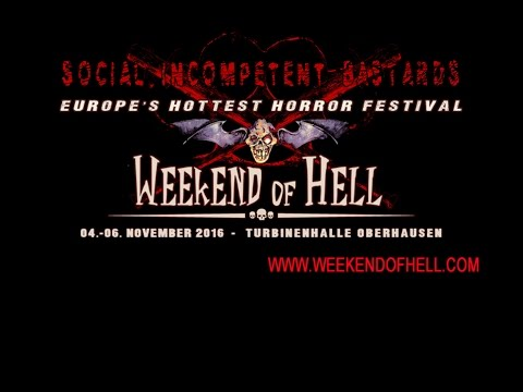 Weekend Of Hell 2016 - S.I.B As Guest (Social Incompentent Bastards TV)