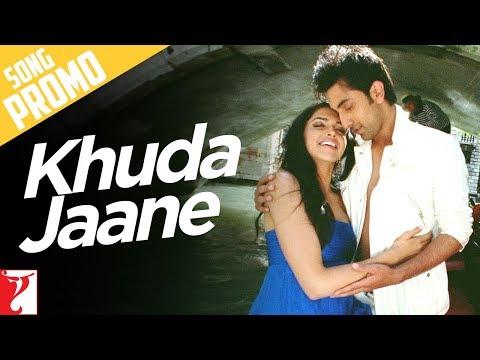 Song Promo - Khuda Jaane | Bachna Ae Haseeno | Ranbir Kapoor | Deepika Padukone