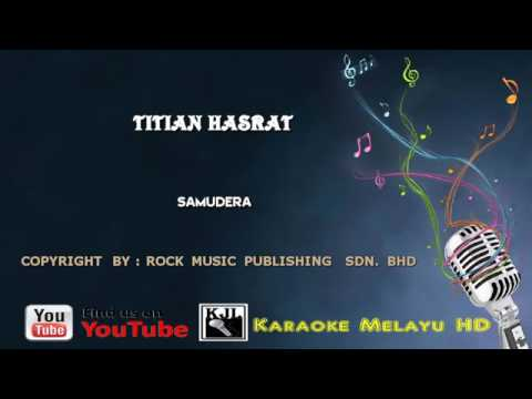 Samudera Titian hasrat karaoke Minus one