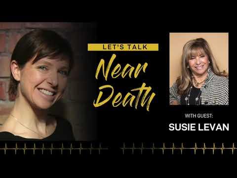 Let's Talk Near Death - Susie Levan