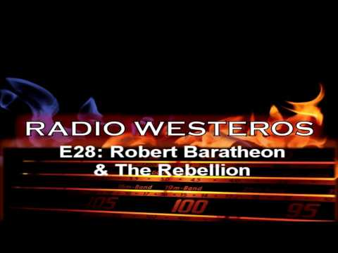 Radio Westeros E28 - Robert Baratheon