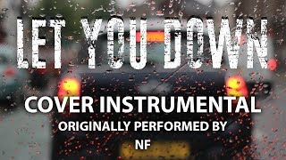 Let You Down (Cover Instrumental) [In the Style of NF]